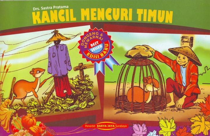 Salah satu sampul buku dongeng yang memuat cerita 'Kancil mencuri timun'. Kisah ini membuat karakter Kancil terkenal dengan dua macam sifat: sebagai pencuri, atau sebagai karakter yang cerdik. (photo courtesy  edusarana.com)